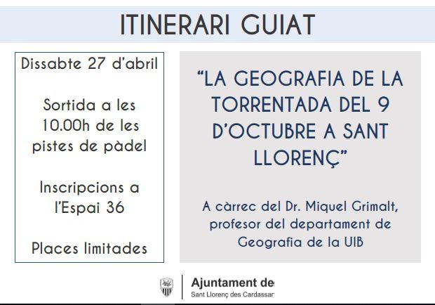 """Itinerari guiat: """"La geografia de la torrentada del 9 d'octubre a Sant Llorenç"""""""