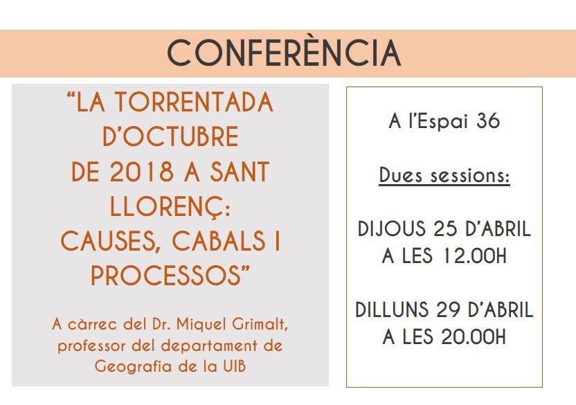 """Conferència: """"La torrentada d'octubre de 2018 a Sant Llorenç: causes, cabals i processos"""""""